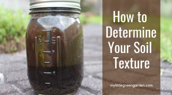 how to determine your soil texture